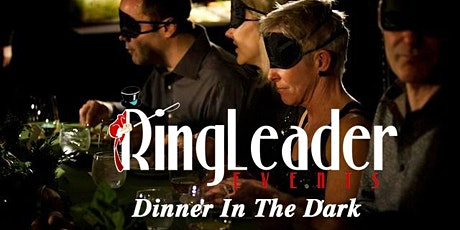 Dining In The Dark -  Valentines 4 Course Dinner - 18 and Over Only tickets