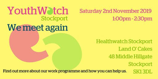 YouthWatch Stockport - We meet again