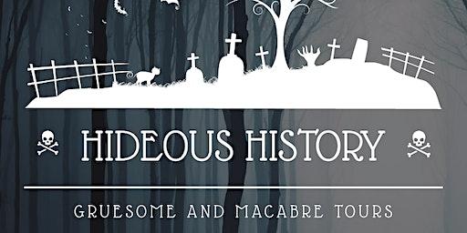 Hideous History Tour
