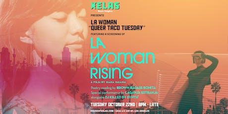 """XELAS presents LA Woman Rising """"Queer Taco Tuesday"""" tickets"""