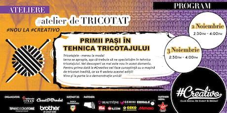 Atelier de Tricotat la #Creativo de Toamna 2019 tickets