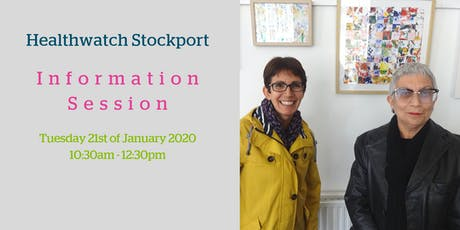 Healthwatch Stockport Information Session 21/01/2020 tickets