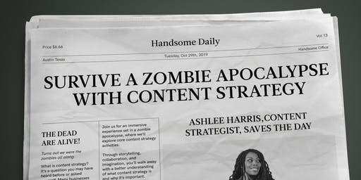 How to Survive a Zombie Apocalypse with Content Strategy