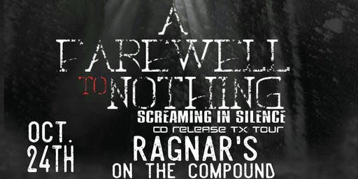 A Farewell To Nothing CD Release Party/$5 at the door