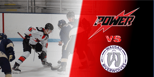 Game 22: Power Vs Wausau RiverWolves