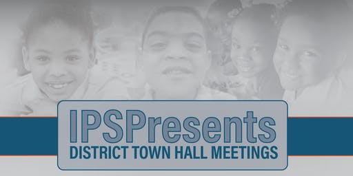 IPS Presents Town Hall Meeting | District 4