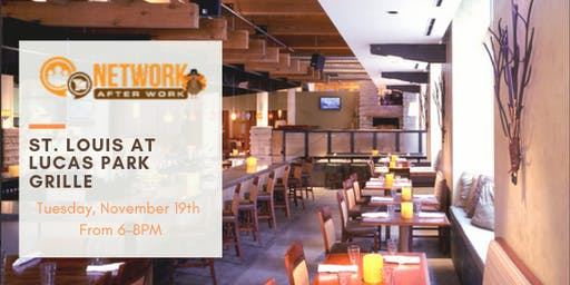 Network After Work St. Louis at Lucas Park Grille