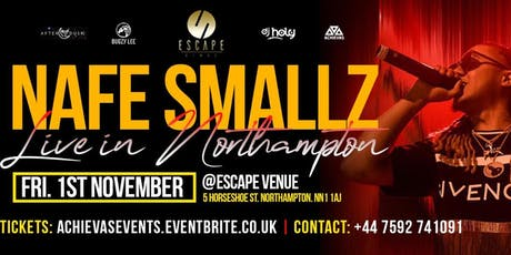 NAFE SMALLZ  LIVE IN NORTHAMPTON tickets