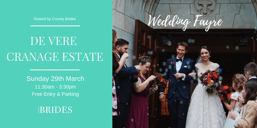 De Vere Cranage Estate Wedding Fayre Hosted by County Brides