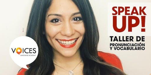 SPEAK UP!  TALLER DE PRONUNCIACIÓN Y VOCABULARIO. 1RA EDICIÓN MIAMI