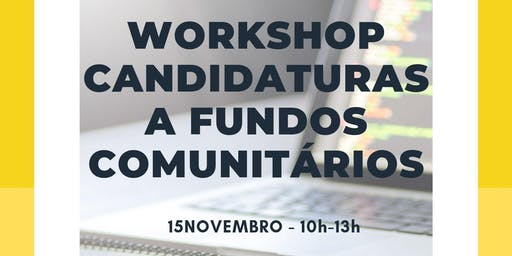 Workshop Candidaturas a Fundos Comunitários