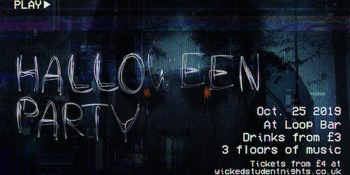 Halloween Party at The Loop // Friday 25th Oct // £3 Drinks
