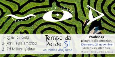 Tempo da PerderSI - Workshop pittura delle emozioni