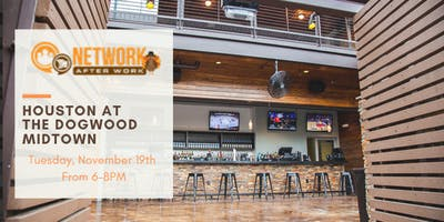 Network After Work Houston at The Dogwood Midtown