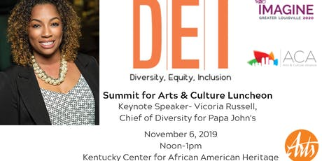 Diversity, Equity, and Inclusion for Arts & Culture Summit Luncheon tickets