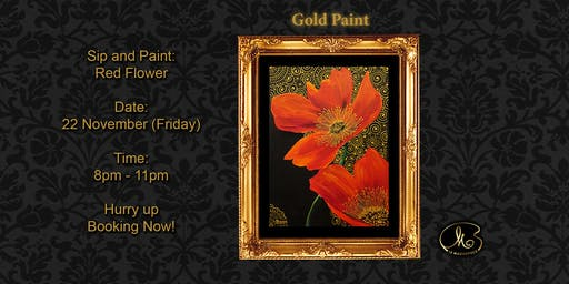 Sip and Paint (Gold Paint): Red Flower