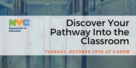 Discover Your Pathway Into The Classroom with NYC DOE tickets