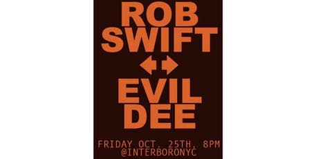 Rob Swift and Evil Dee tickets