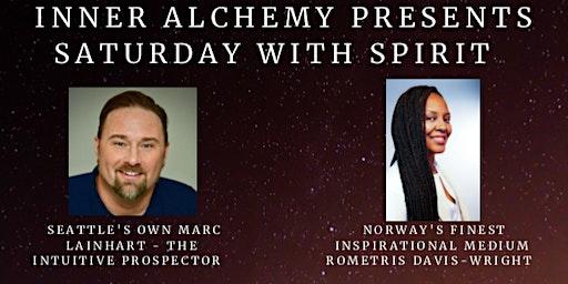 AN EVENING WITH SPIRIT - MARC LAINHART & NORWAY'S ROMETRIS DAVIS-WRIGHT