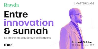 Entre innovation et  Sunnah