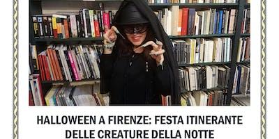 Halloween a Firenze: Festa Itinerante delle Creature della Notte