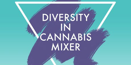 Diversity in Cannabis Mixer tickets