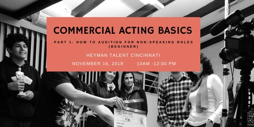 Commercial Acting Basics (Part 1)