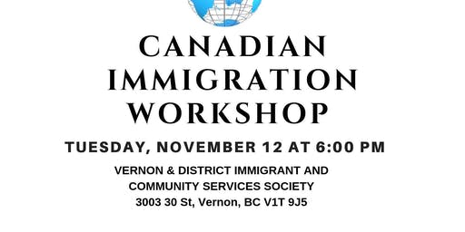 Canadian Immigration Workshop in Vernon, BC