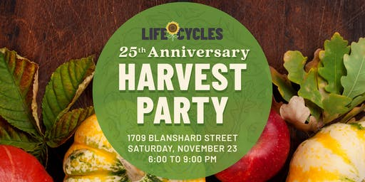 LifeCycles 25th Anniversary Harvest Party