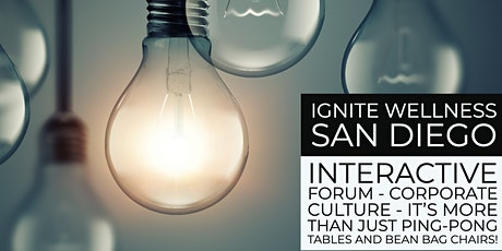 Ignite Wellness : Corporate Culture - It's more than just ping-pong tables. tickets