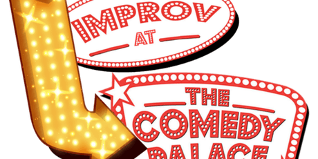Improv at the The Comedy Palace - A Live Improv Show tickets