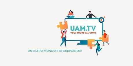 Festa sostenitori UAM.TV biglietti