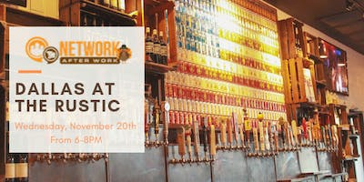 Network After Work Dallas at The Rustic