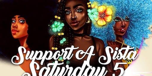 Support A Sista Saturday 5