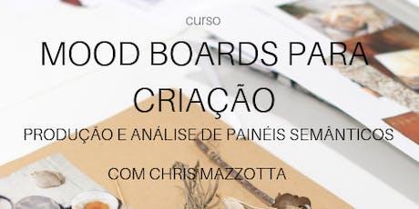 Mood Boards para Criação [09 à 13 de Dezembro] ingressos