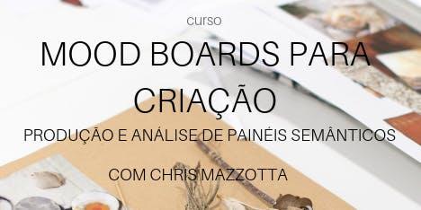 Mood Boards para Criação [09 à 13 de Dezembro]