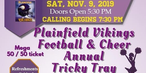 Plainfield Vikings Annual Tricky Tray Fundraiser
