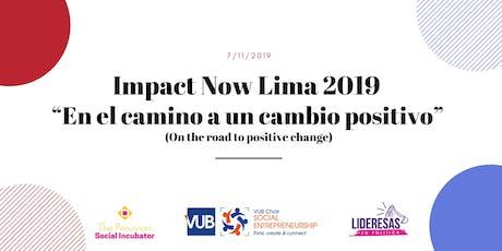 Impact Now Lima 2019 – En el camino a un cambio positivo entradas