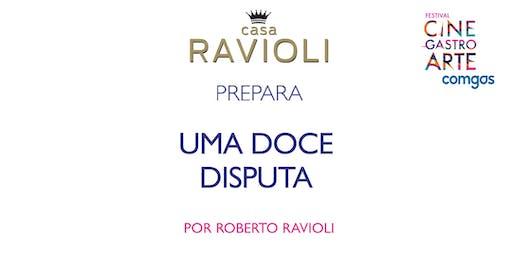 Casa Ravioli prepara Uma Doce Disputa