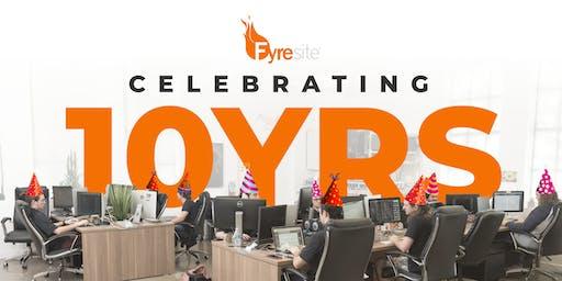 Fyresite 10 Year Anniversary Party