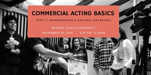 Commercial Acting Basics  (Part 3)