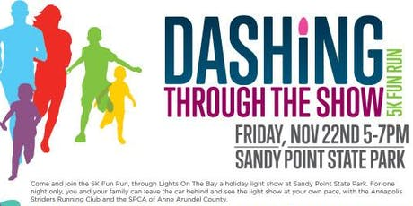 Dashing Through The Show - 5K Fun Run at Lights On The Bay 2019 tickets