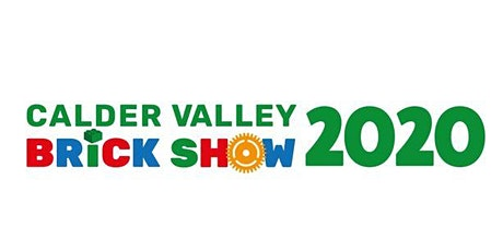 Calder Valley Brick Show - Sunday 26th January 2020 tickets