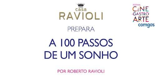 Casa Ravioli prepara A 100 Passos de Um Sonho