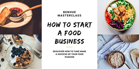 How To Start And Grow A Food Business tickets