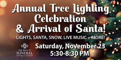 Sundial's Annual Tree Lighting Celebration + Arrival of Santa