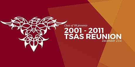 '01- '11 TSAS Reunion tickets