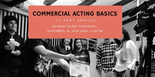 Commercial Acting Basics (All 3 Classes)