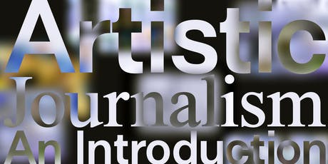 Artistic Journalism   An Introduction tickets