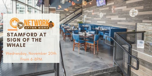 Network After Work Stamford at Sign Of The Whale